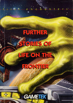 Further Stories Of Life On The Frontier